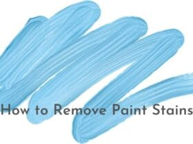 How to Remove Paint Stains Permanently
