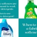 Fabric softener and laundry detergent, when to use what